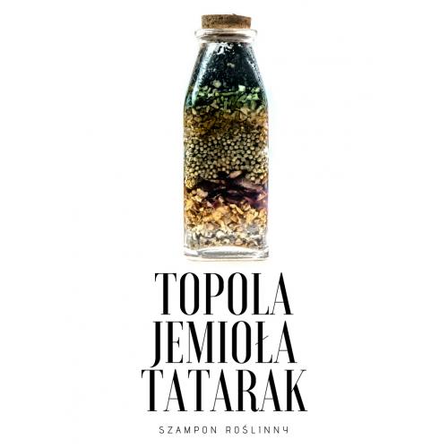 Szampon Topola Jemioła Tatarak - Produkt Naturalny